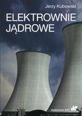 Elektrownie jądrowe-Kubowski Jerzy