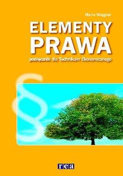Elementy prawa. Podręcznik dla technikum ekonomicznego-Wajgner Maria