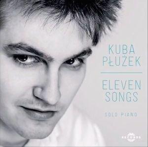 Eleven Songs-Płużek Kuba