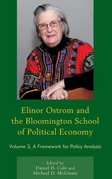 Elinor Ostrom and the Bloomington School of Political Economy-Cole Daniel H.