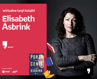 Elisabeth Åsbrink – PREMIERA   Wirtualne Targi Książki. Apostrof