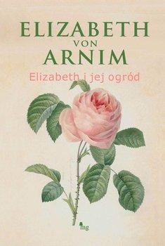 Elizabeth i jej ogród                      (ebook)