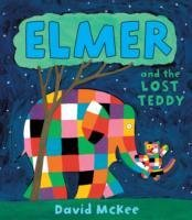 Elmer and the Lost Teddy - Mckee David