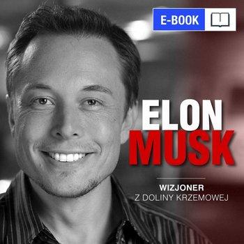 Elon Musk. Wizjoner z Doliny Krzemowej-Kosecka Kinga, Tomys Łukasz
