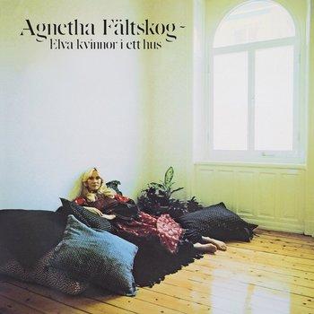 Elva Kvinnor I Ett Hus (Remastered)-Faltskog Agnetha