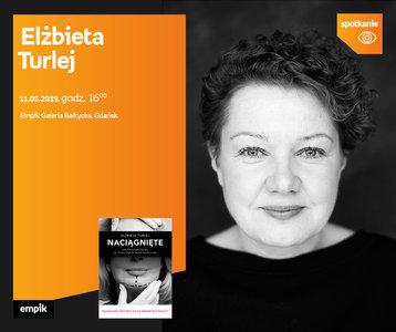 Elżbieta Turlej | Empik Galeria Bałtycka