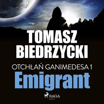 Emigrant. Otchłań Ganimedesa. Tom 1-Biedrzycki Tomasz