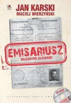 Emisariusz. Własnymi słowami-Karski Jan, Wierzyński Maciej