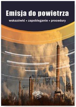 Emisja do powietrza-Czajkowska-Matosiuk Katarzyna, Czauderna Iwona, Dąbrowski Przemysław, Karczewska Marta, Kotowska Izabela