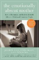 Emotionally Absent Mother-Cori Jasmin Lee