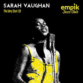 Empik Jazz Club: The Very Best Of Sarah Vaughan-Vaughan Sarah