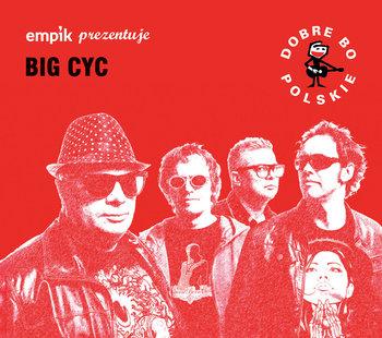 Empik prezentuje: Dobre bo polskie-Big Cyc