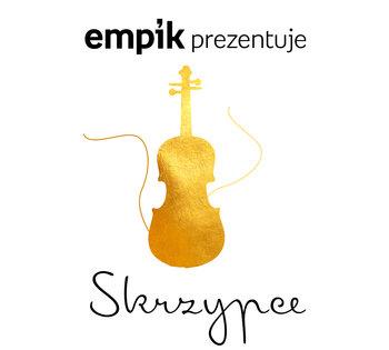 Empik prezentuje: Skrzypce-Various Artists