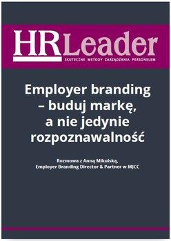Employer branding - buduj markę, a nie jedynie rozpoznawalność                      (ebook)