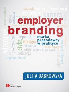 Employer branding. Marka pracodawcy w praktyce                      (ebook)