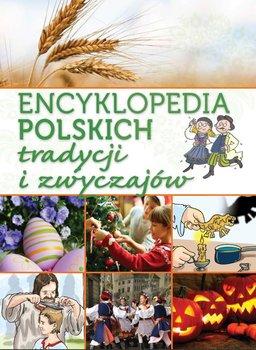Encyklopedia polskich tradycji i zwyczajów                      (ebook)