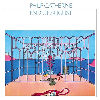 End Of August-Philip Catherine