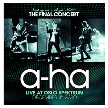 Ending On A High Note - The Final Concert-a-ha