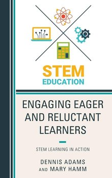 Engaging Eager and Reluctant Learners-Adams Dennis