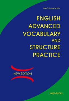 English Advanced Vocabulary and Structure Practice - Matasek Maciej