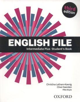 English File 3E Intermediate Plus Student's Book-Latham-Koenig Christina, Oxenden Clive
