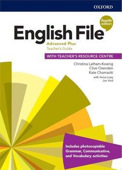 English File. 4th edition. Advanced Plus. Teacher's Guide + Teacher's Resource Centre-Latham-Koenig Christina, Oxenden Clive, Chomacki Kate, Lambert Jerry
