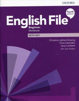English File Beginner Workbook with key-Opracowanie zbiorowe