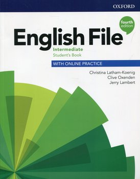 English File Intermediate Student's Book with Online Practice-Opracowanie zbiorowe