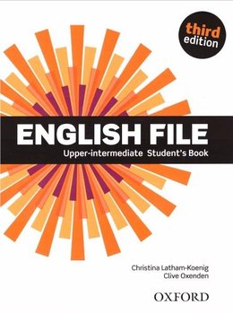 English File Upper Intermediate. Podręcznik - Oxenden Clive, Latham-Koenig Christina