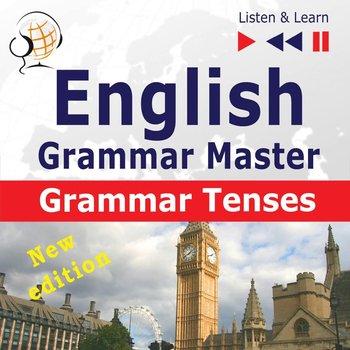 English Grammar Master: Grammar Tenses. Intermediate / Advanced Level: B1-C1-Guzik Dorota