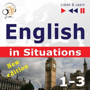 English in Situations. Listen & Learn. 1-3. New Edition - Guzik Dorota, Kicińska Anna, Bruska Joanna