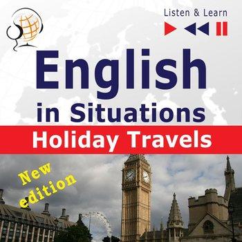 English in Situations. Listen & Learn. Holiday Travels. New Edition-Guzik Dorota, Bruska Joanna, Kicińska Anna