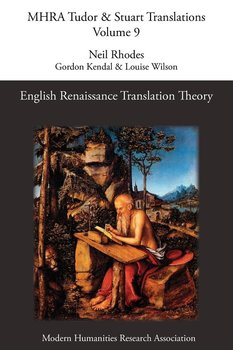 English Renaissance Translation Theory - Kendal Gordon