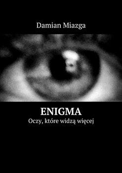 Enigma. Oczy, które widzą więcej