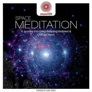 entspanntSEIN - Space Meditation (A Journey Into Deep Relaxing Ambient & Chillout Music)-Jens Buchert