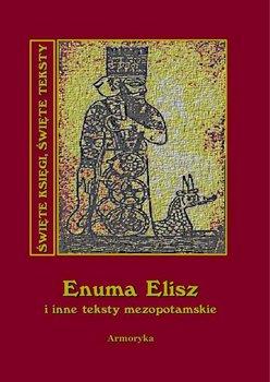 Enuma Elisz i inne teksty mezopotamskie-Nieznany
