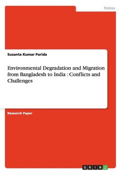 Environmental Degradation and Migration from Bangladesh to India-Parida Susanta Kumar
