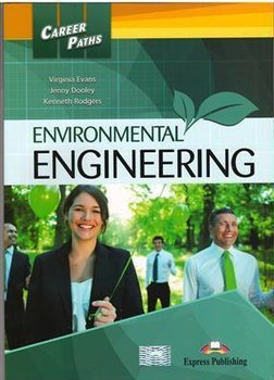 Environmental Engineering. Career Paths. Podręcznik-Roddgers Kenneth, Evans Virginia, Dooley Jenny