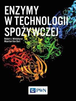 Enzymy w technologii spożywczej-Whitehurst Robert J., van Oort Maarten