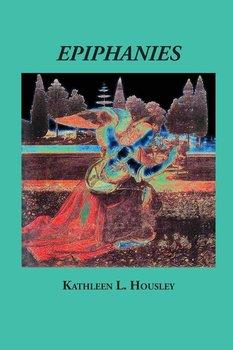 Epiphanies-Housley Kathleen L.