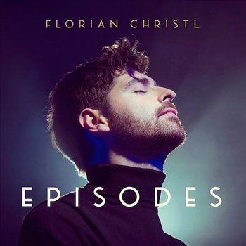Episodes - Florian Christl