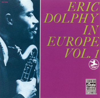 Eric Dolphy in Europe. Volume 1 (Remastered)-Dolphy Eric