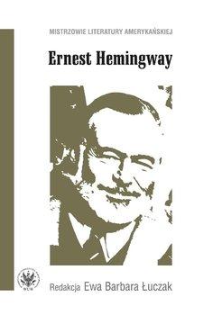 Ernest Hemingway-Opracowanie zbiorowe