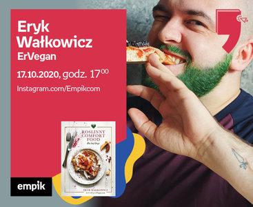 Eryk Wałkowicz (ErVegan) – Premiera | Wirtualne Targi Książki