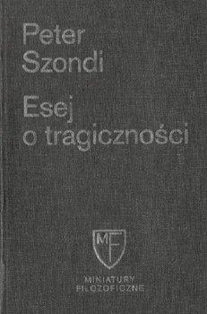 Esej o tragiczności-Szondi Peter