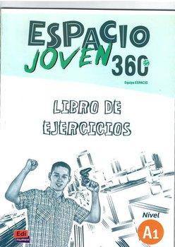 Espacio Joven 360. Poziom A1. Ćwiczenia-Opracowanie zbiorowe