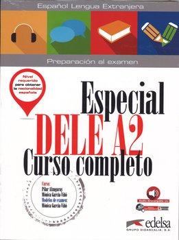 Especial DELE A2. Curso completo. Podręcznik-Alzugaray Pilar, Garcia-Vino Monica