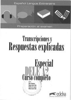 Especial DELE A2. Curso completo-Alzugaray Pilar, Barrios Maria Jose, Partolome Paz