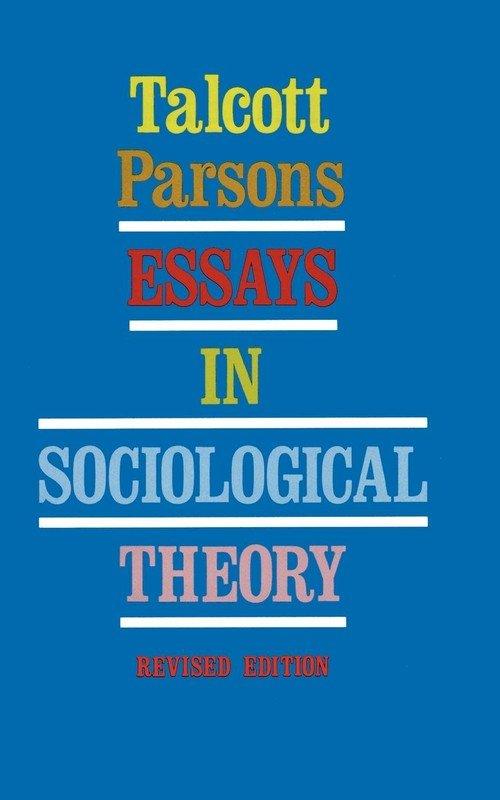 essay in sociological theory