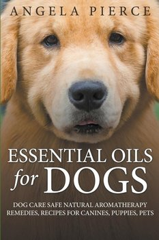 Essential Oils For Dogs-Pierce Angela